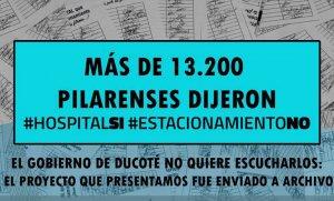 """""""Más de 13.200 pilarenses dijeron #HospitalSí #EstacionamientoNo"""""""
